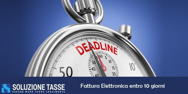 Emissione della fattura elettronica entro 10 giorni